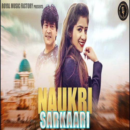 Naukri Sarkari by Sunny Jalwal