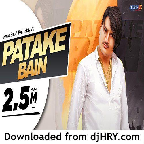 Patake Bain By Amit Saini Rohtakiya