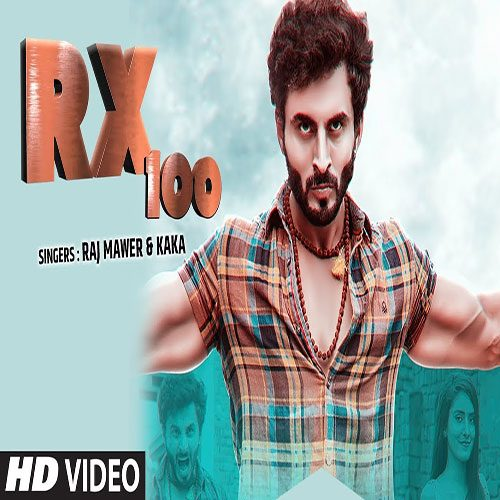 RX 100 By Raj Mawar & Kaka ft. Harsh Gahlot & Vicky Kajla