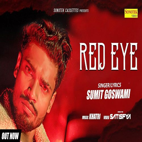 Red Eye By Sumit Goswami