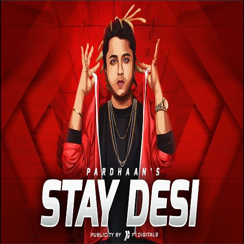 Stay Desi By Pardhaan