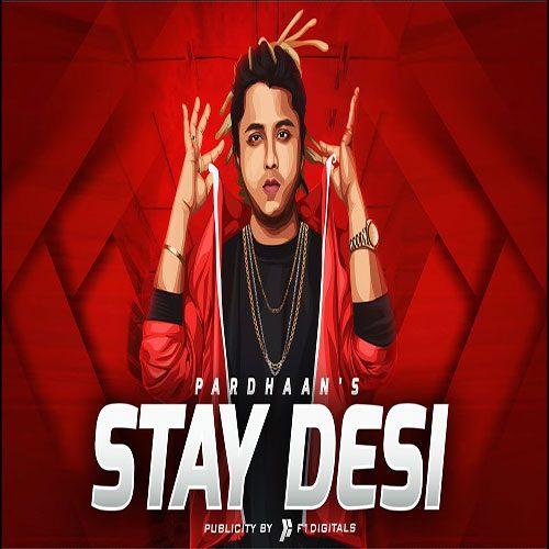 Stay Desi By Pardhaan
