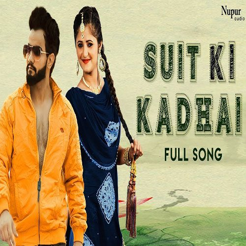 Suit Ki Kadhai By Masoom Sharma ft. Anjali Raghav
