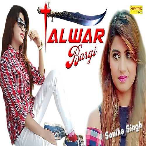 Talwar Bargi By Iqbal ft. Sonika Singh