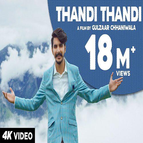 Thandi Thandi By Gulzaar Chhaniwala