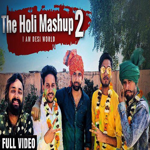 The Holi Mashup 2 by Lokesh Gurjar & Gurmeet Bhadana