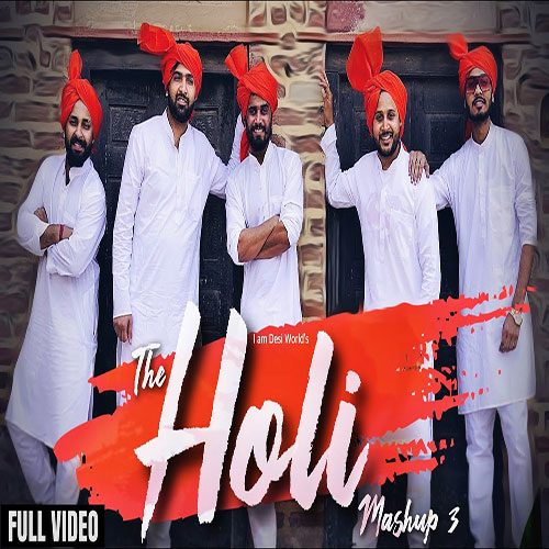 The Holi Mashup 3 By Gurmeet Bhadana & Lokesh Gurjar