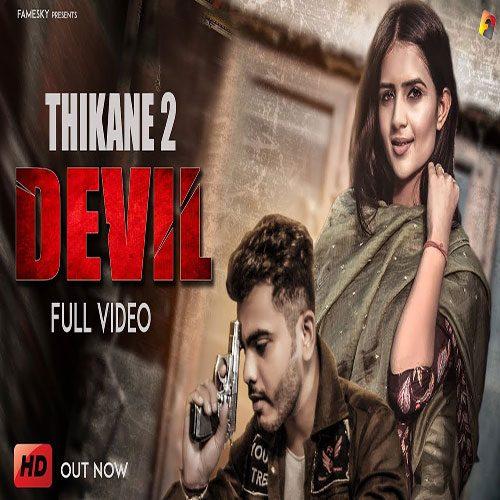 Thikane 2 (Tera Devil Sa Yaar) By Amanraj Gill