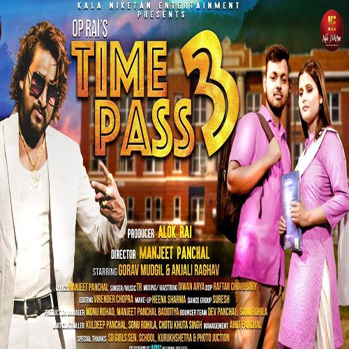 Time Pass 3 By TR Panchal ft. Anjali Raghav
