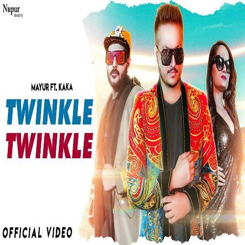 Twinkle Twinkle By Mayur Kataria ft. Kaka