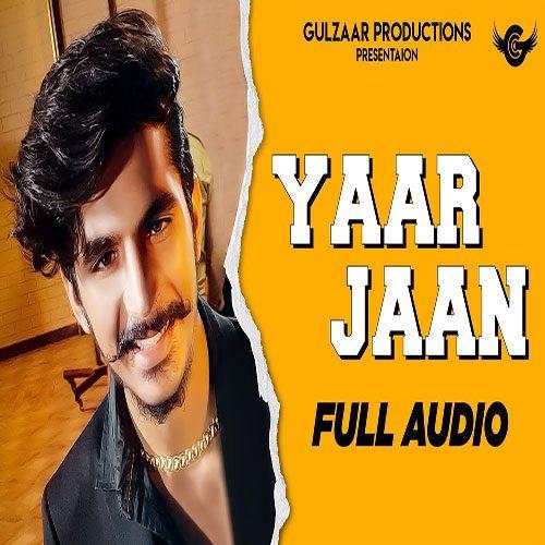 Yaar Jaan By Gulzaar Chhaniwala
